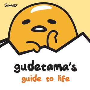 [Gudetama's Guide To Life (Product Image)]