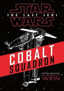[Star Wars: The Last Jedi: Cobalt Squadron (Product Image)]