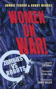 [Zombies Vs Robots: Women On War! (Prose Novel) (Product Image)]