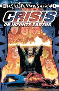 [Tales Of The Dark Multiverse: Crisis On Infinite Earths #1 (Product Image)]