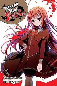[You Call That Service?: Volume 2 (Light Novel) (Product Image)]