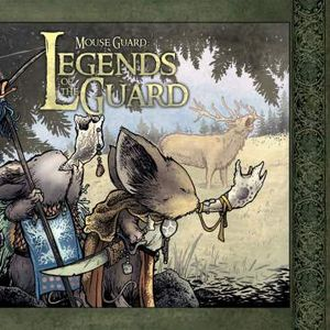 [Mouse Guard: Legends Of The Guard (Hardcover - Titan Edition) (Product Image)]