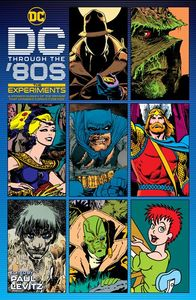 [DC Through The 80s: The Experiments (Hardcover) (Product Image)]