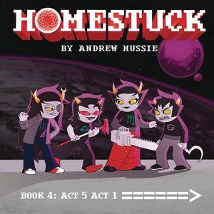 [Homestuck: Volume 4: Act 5 Act 1 (Hardcover) (Product Image)]