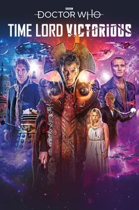 [The cover for Doctor Who: Time Lord Victorious #1 (Cover A Binding)]