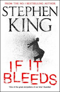 [If It Bleeds (Hardcover) (Product Image)]