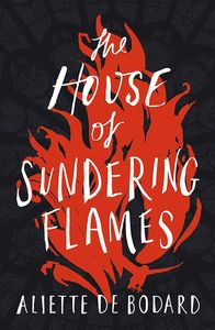[The House Of Sundering Flames (Signed Edition) (Product Image)]