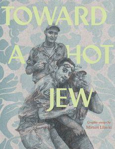 [Toward A Hot Jew (Product Image)]