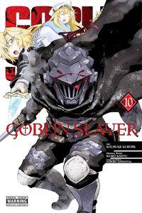 [Goblin Slayer: Volume 10 (Product Image)]