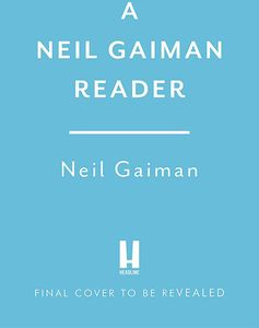 [The Neil Gaiman Reader (Hardcover) (Product Image)]