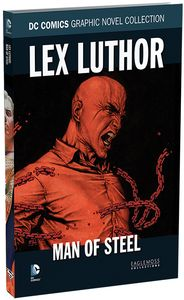 [DC: Graphic Novel Collection: Volume 12: Lex Luther Man Of Steel (Hardcover) (Product Image)]