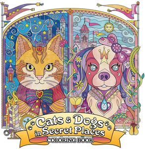 [Cats & Dogs In Secret Places: Coloring Book (Product Image)]