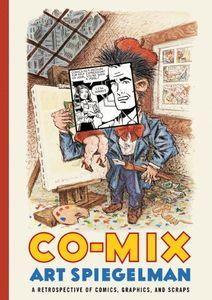 [Co-mix: Art Spiegelman: A  Retrospective of Comics, Graphics and Scraps (Product Image)]