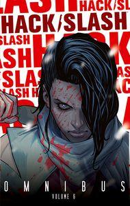 [Hack/Slash: Omnibus: Volume 6 (Product Image)]