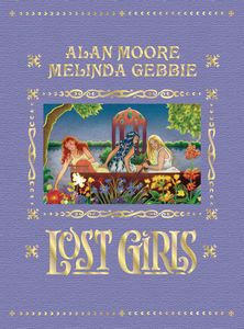 [Lost Girls: Expanded Edition (Hardcover) (Product Image)]