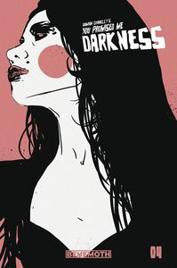 [You Promised Me Darkness #4 (Cover C Connelly) (Product Image)]