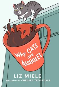 [Why Cats Are Assholes (Product Image)]