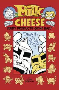 [Milk & Cheese: Dairy Products Gone Bad (Product Image)]