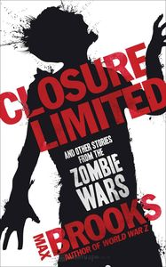 [Closure Limited & Other Stories From The Zombie Wars (Product Image)]