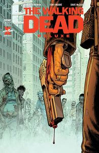 [Walking Dead: Deluxe #4 (Cover B Moore & Mccaig) (Product Image)]