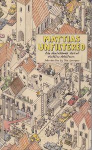 [Mattias Unfiltered: The Sketchbook Art Of Mattias Adolfsson (Product Image)]
