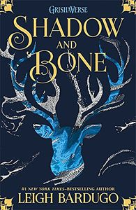 [The Grisha: Book 1: Shadow & Bone (Product Image)]