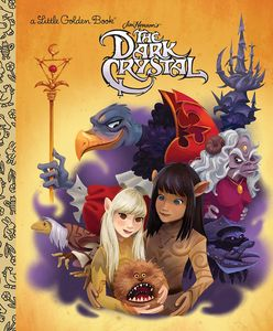 [A Little Golden Book: Jim Henson's The Dark Crystal (Hardcover) (Product Image)]