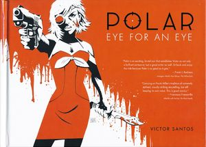 [Polar: Volume 2: Eye For An Eye (Hardcover) (Product Image)]