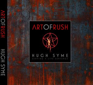 [The Art Of Rush: Serving A Life Sentence (Hardcover) (Product Image)]