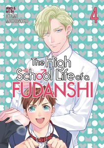 [The High School Life Of A Fudanshi: Volume 4 (Product Image)]
