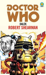 [Doctor Who: Dalek (Target Collection) (Signed Bookplate Edition) (Product Image)]