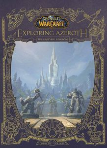 [World Of Warcraft: Exploring Azeroth: The Eastern Kingdoms (Hardcover) (Product Image)]