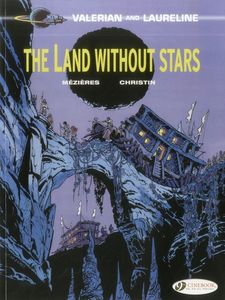 [Valerian: Volume 3: The Land Without Stars (Product Image)]