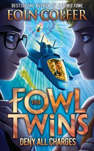 [The Fowl Twins: Book 2: Deny All Charges (Hardcover) (Product Image)]