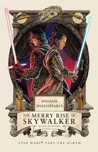 [William Shakespeare's The Merry Rise Of Skywalker: Star Wars Part the Ninth (Product Image)]