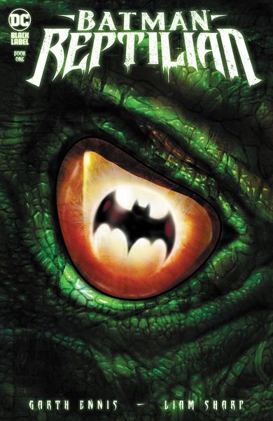 [The cover for Batman: Reptilian #1]