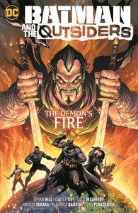 [Batman & The Outsiders: Volume 3: The Demon's Fire (Product Image)]