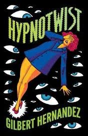 [Hernandez Hypnotwist (Hardcover) (Product Image)]