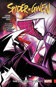 [Spider-Gwen: Volume 6: The Life Of Gwen Stacy (Product Image)]