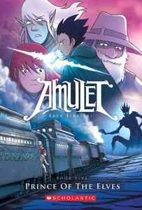 [Amulet: Volume 5: Prince of the Elves (Product Image)]