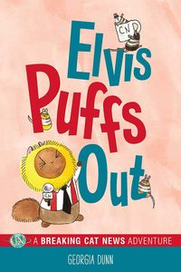 [Elvis Puffs Out: A Breaking Cat News Adventure (Product Image)]