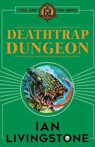 [Fighting Fantasy: Deathtrap Dungeon (Product Image)]