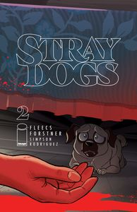 [Stray Dogs #2 (Cover A Forstner & Fleecs) (Product Image)]