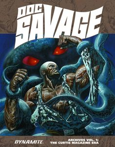 [Doc Savage Archives: Volume 1: Curtis Mag Era (Hardcover) (Product Image)]