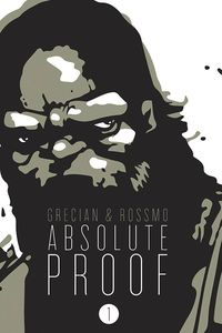 [Absolute Proof: Volume 1 (Hardcover) (Product Image)]