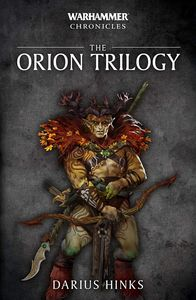 [Warhammer Chronicles: The Orion Trilogy (Product Image)]