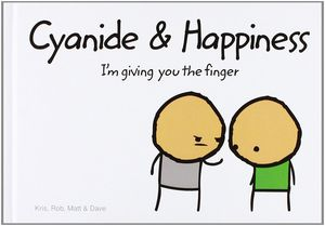 [Cyanide & Happiness: I'm Giving You The Finger (Hardcover) (Product Image)]