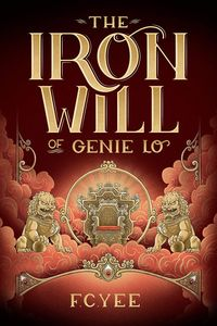 [Genie Lo Novel: Book 2: The Iron Will Of Genie Lo (Hardcover) (Product Image)]