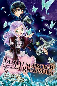 [Death March To The Parallel World Rhapsody: Volume 6 (Product Image)]