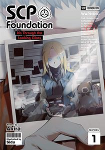 [SCP Foundation: Iris Through The Looking Glass: Volume 1 (Light novel) (Product Image)]
